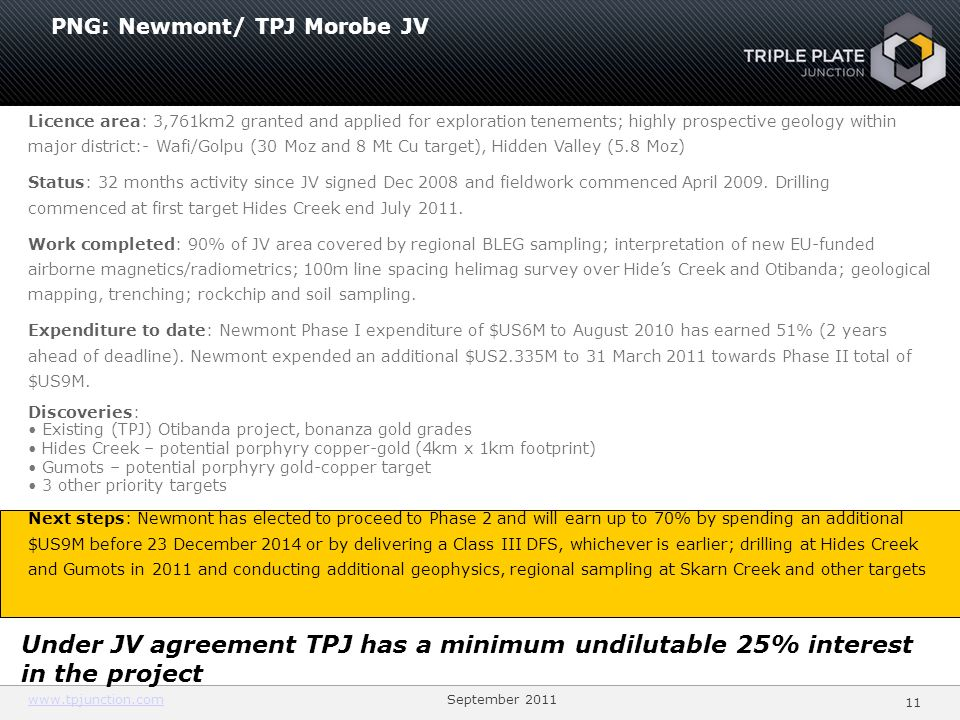 1111 PNG: Newmont/ TPJ Morobe JV.