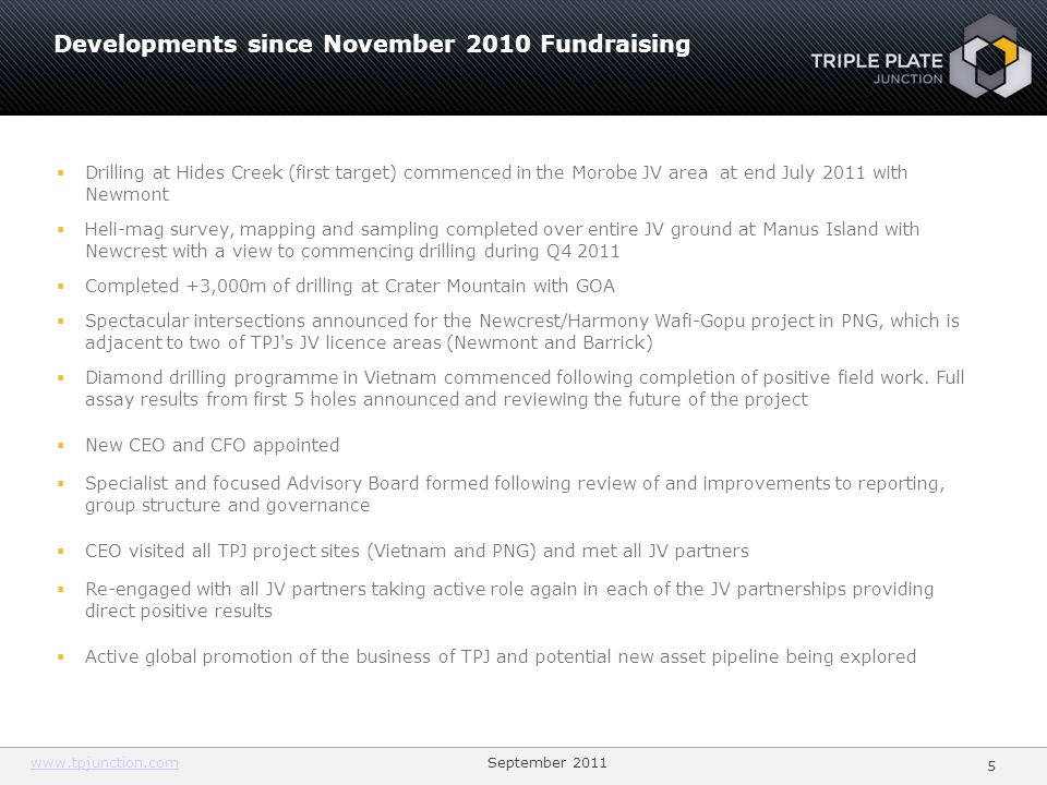Developments since November 2010 Fundraising