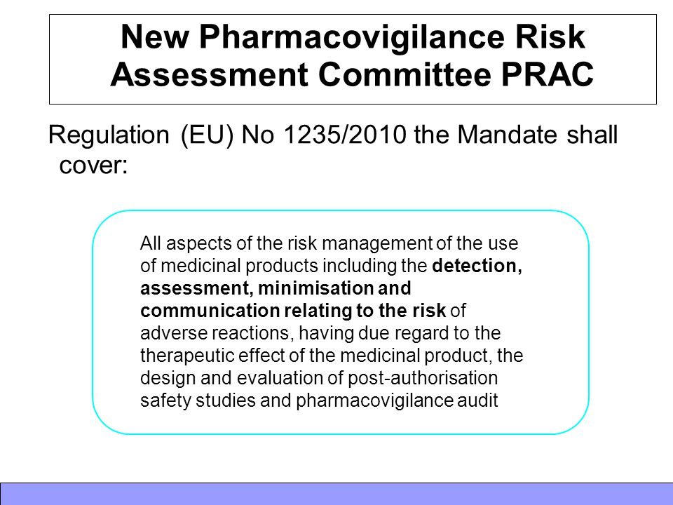New Pharmacovigilance Risk Assessment Committee PRAC