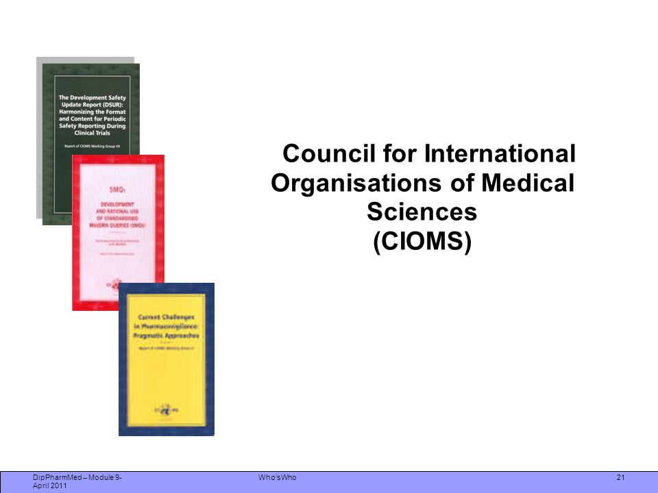 Council for International Organisations of Medical Sciences (CIOMS)