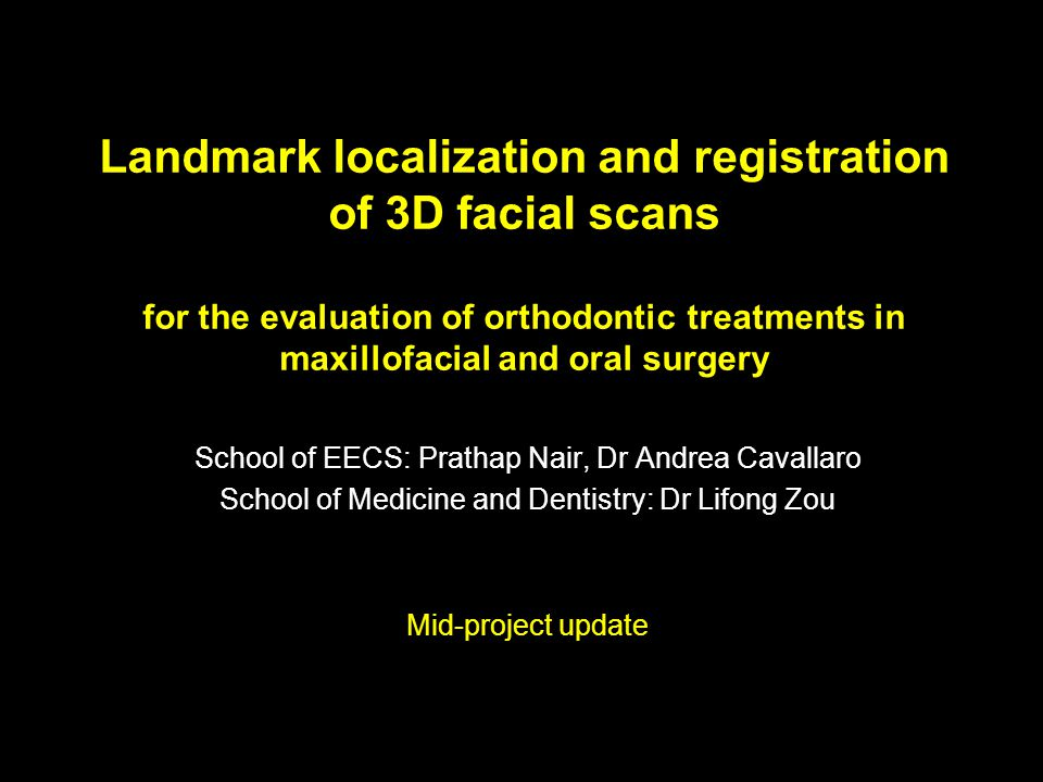 Landmark localization and registration of 3D facial scans for the evaluation of orthodontic treatments in maxillofacial and oral surgery