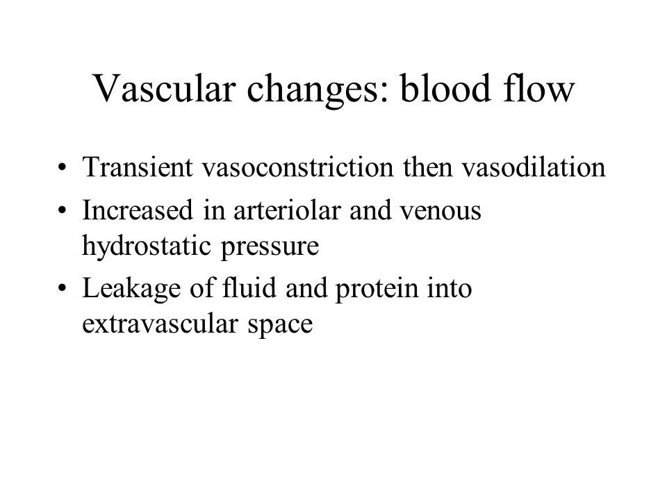 Vascular changes: blood flow