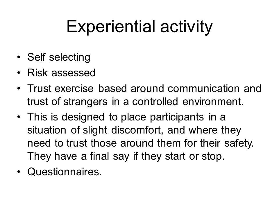 Experiential activity
