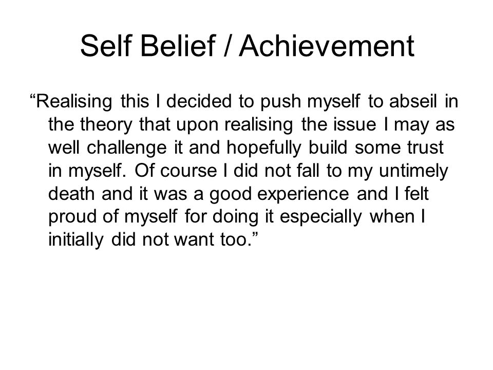 Self Belief / Achievement