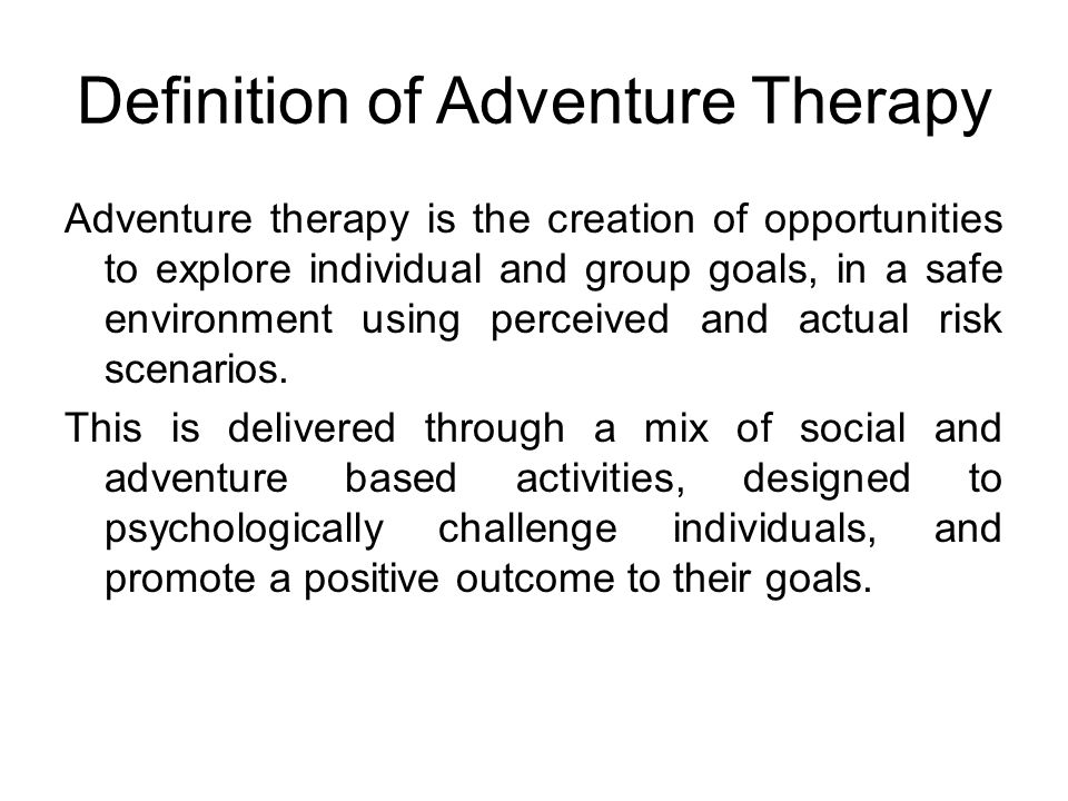 Definition of Adventure Therapy