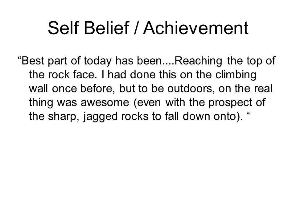 Self Belief / Achievement