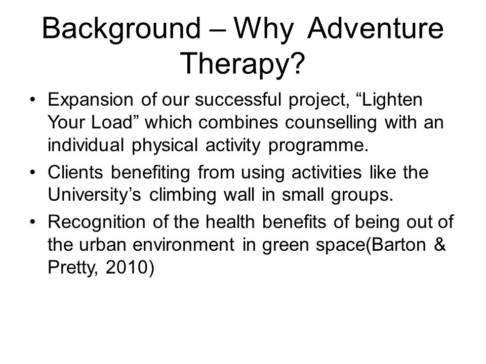 Background – Why Adventure Therapy