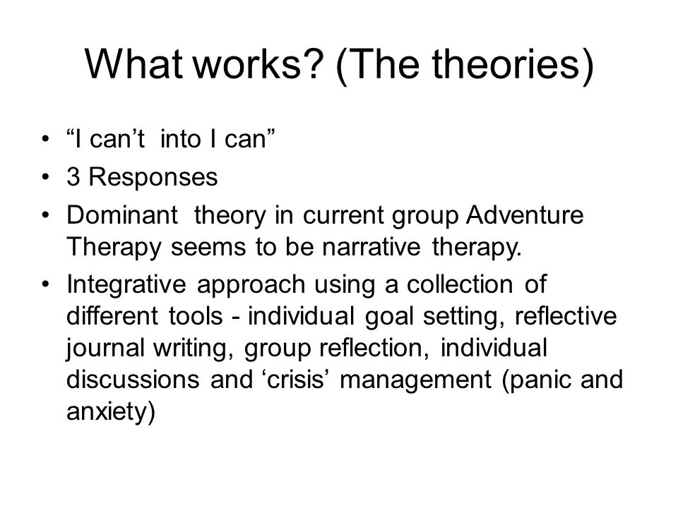 What works (The theories)