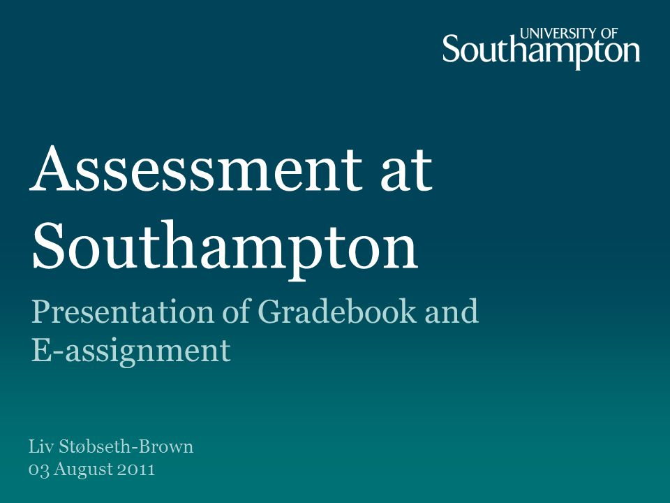 Assessment at Southampton