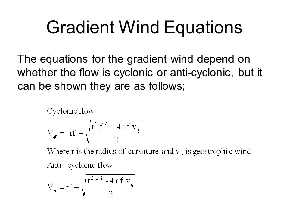 Gradient Wind Equations