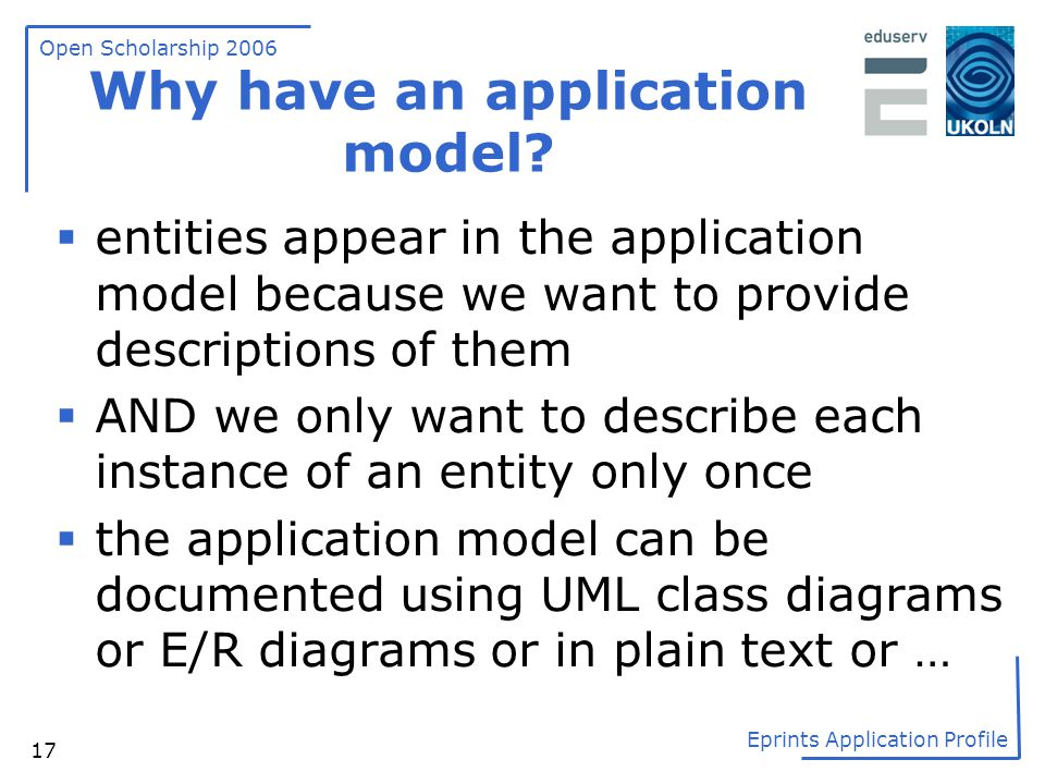 Why have an application model