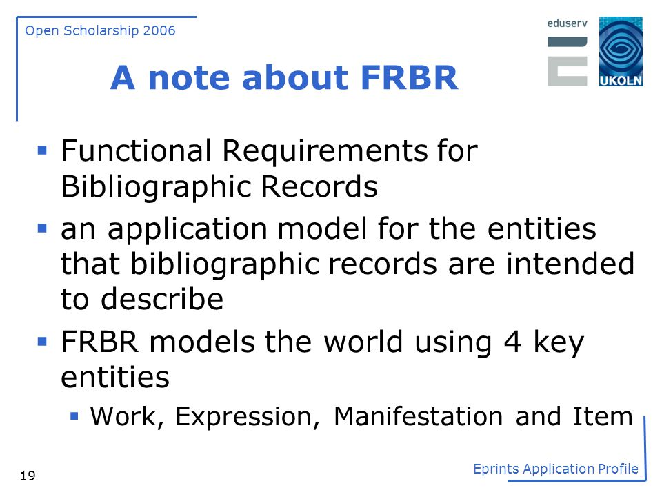 A note about FRBR Functional Requirements for Bibliographic Records