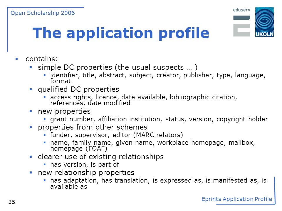 The application profile
