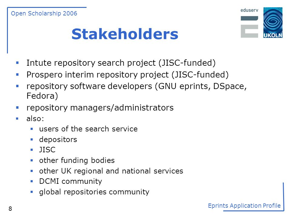 Stakeholders Intute repository search project (JISC-funded)