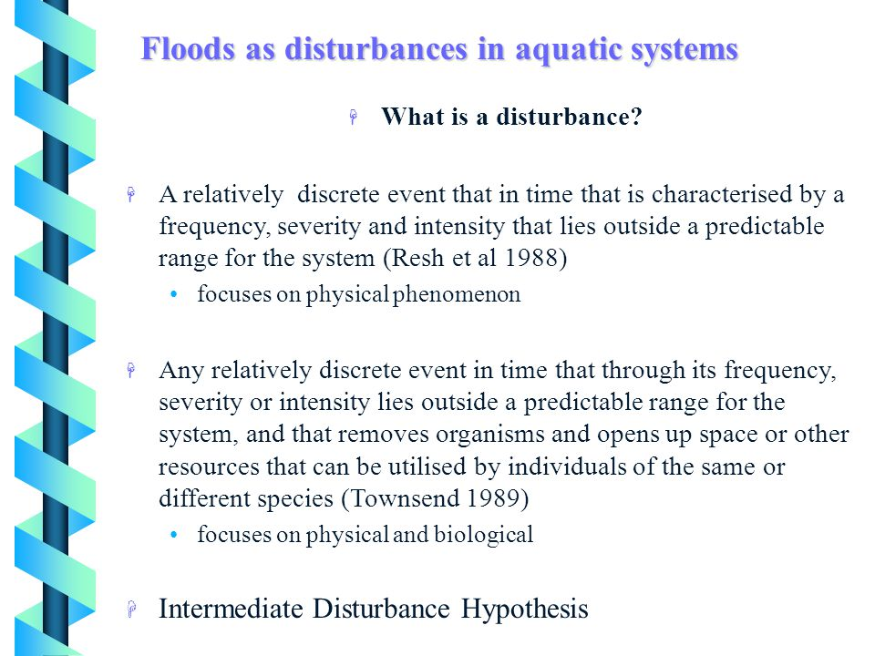 Floods as disturbances in aquatic systems
