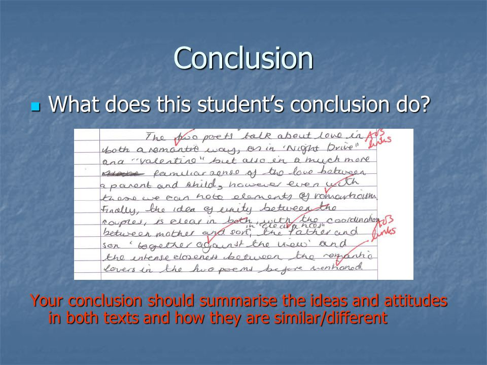 Conclusion What does this student's conclusion do