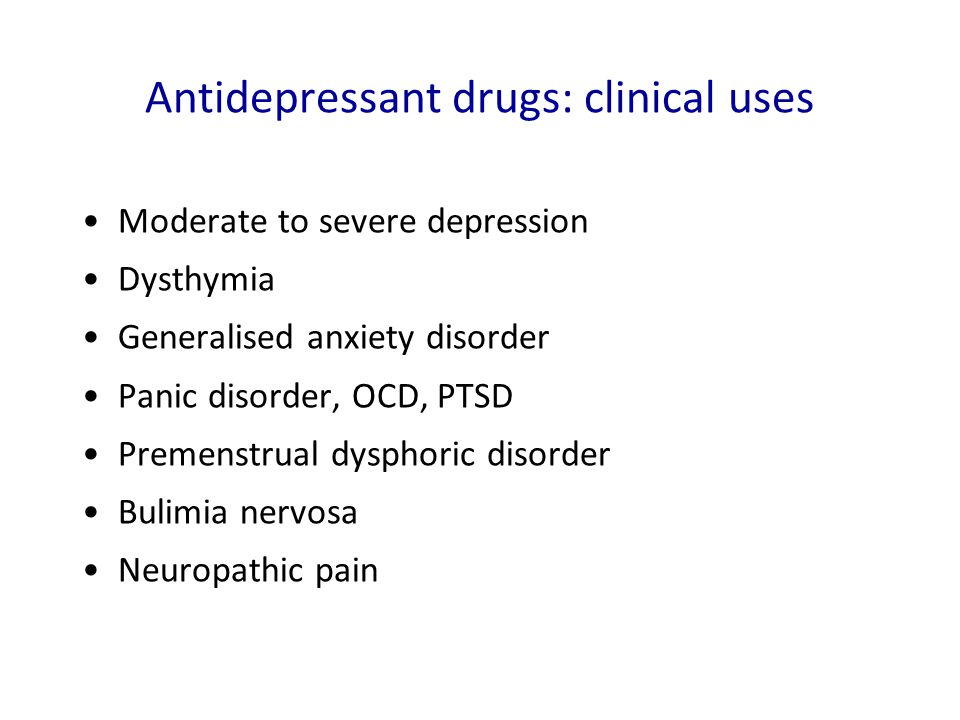 Antidepressant drugs: clinical uses