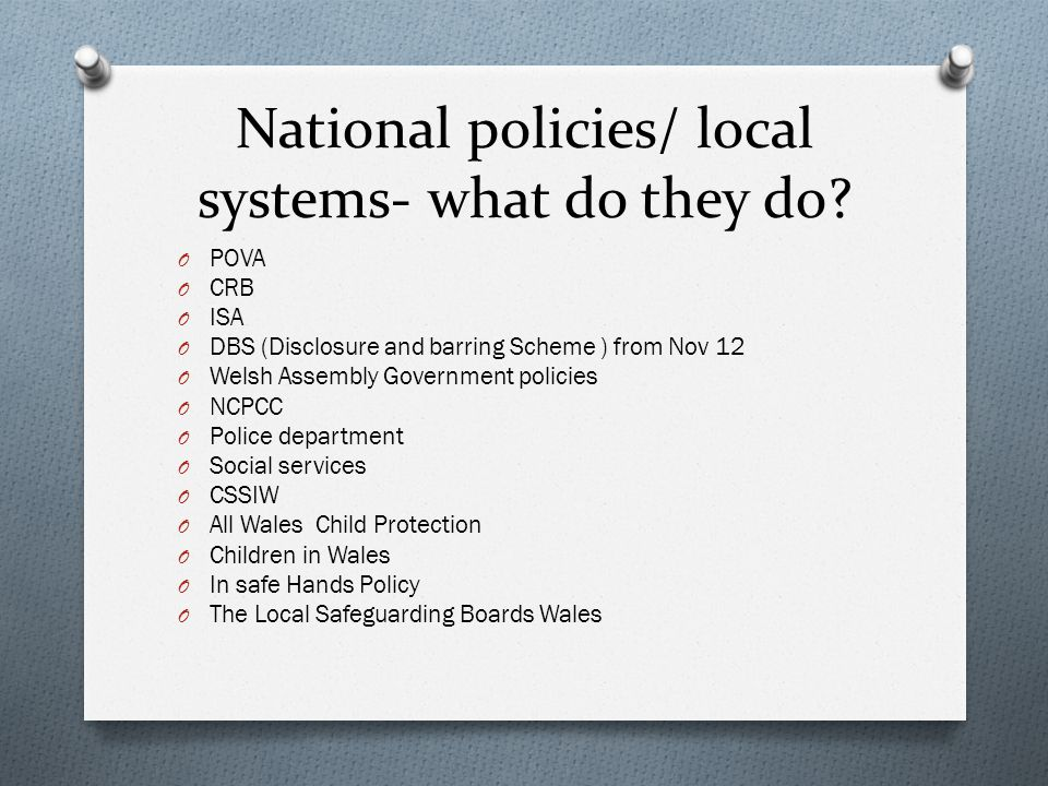 National policies/ local systems- what do they do