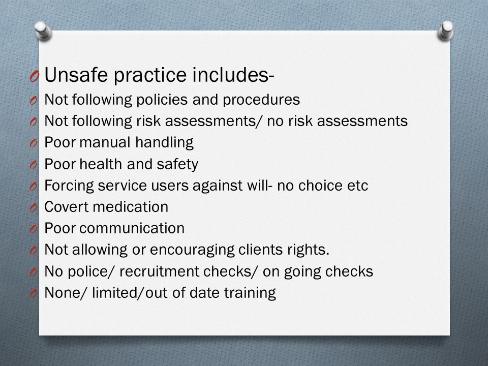 Unsafe practice includes-