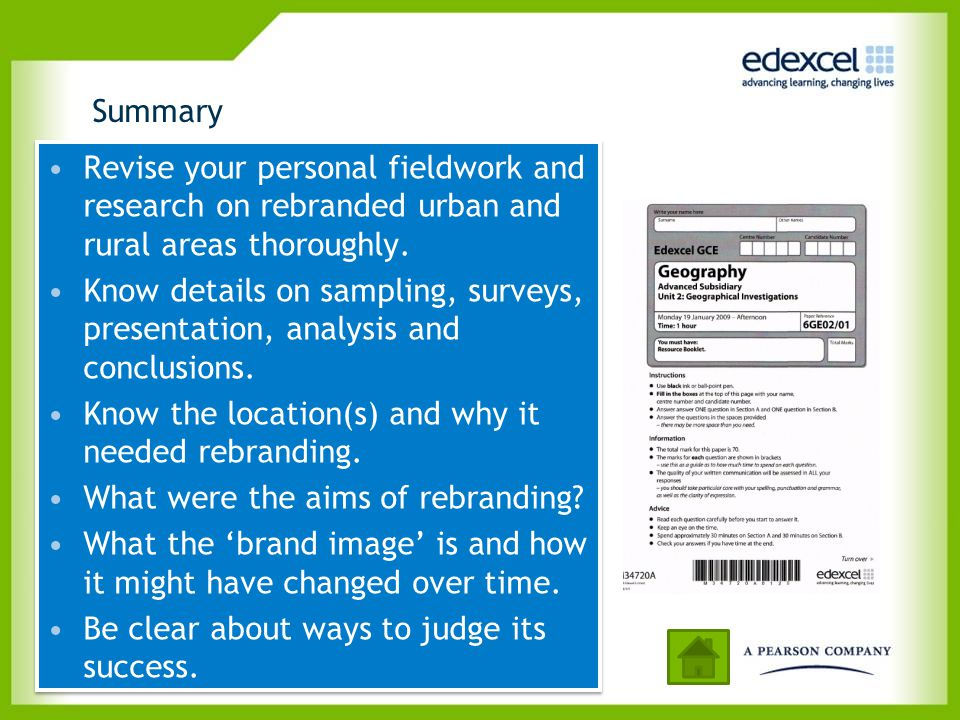 Summary Revise your personal fieldwork and research on rebranded urban and rural areas thoroughly.
