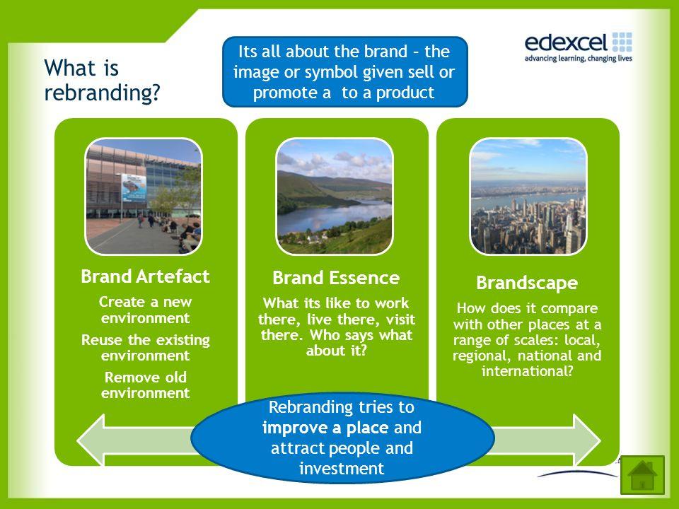 What is rebranding Brand Artefact Brand Essence Brandscape