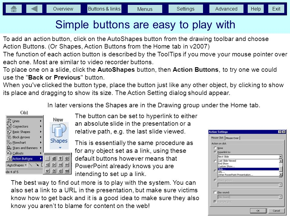 Simple buttons are easy to play with