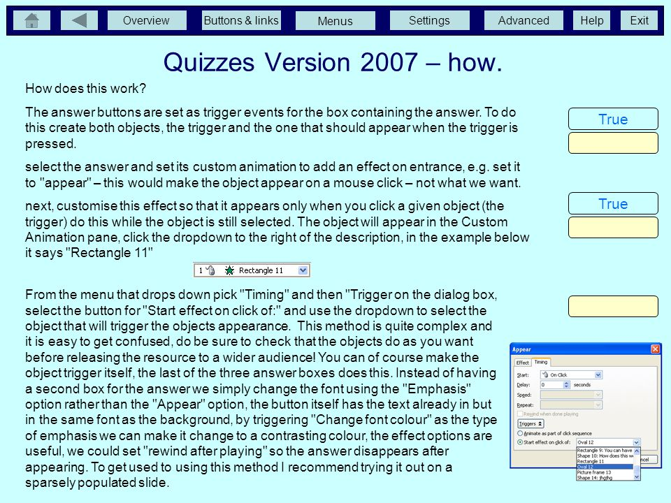 Quizzes Version 2007 – how. True True True True Histogram