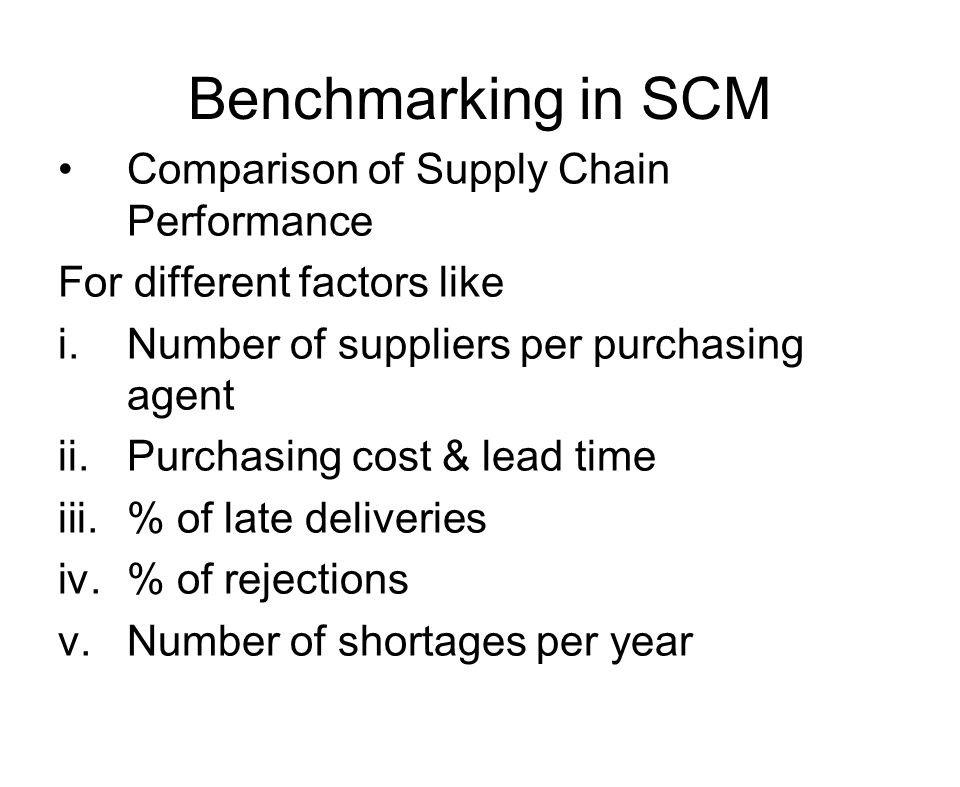 Benchmarking in SCM Comparison of Supply Chain Performance