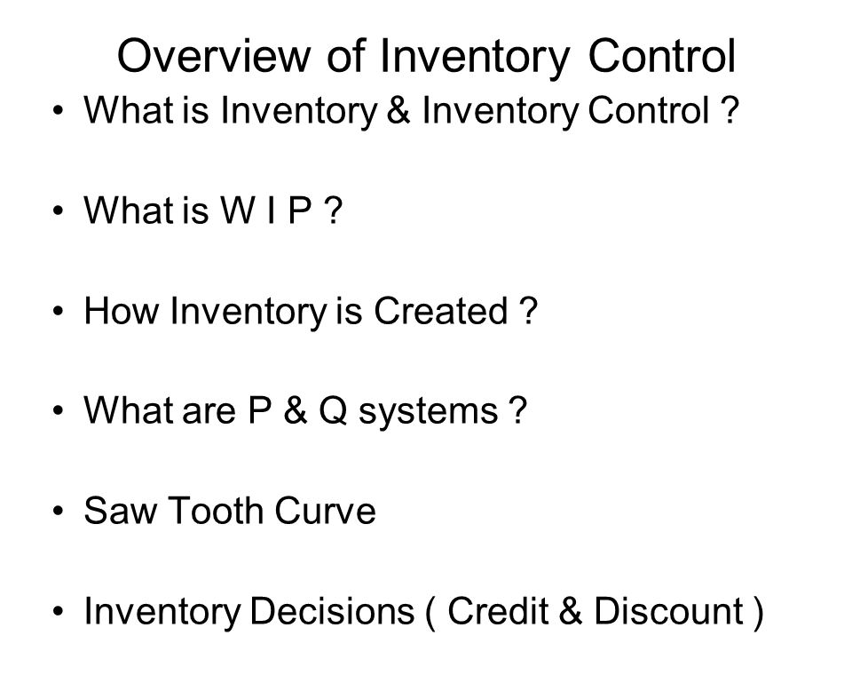 Overview of Inventory Control