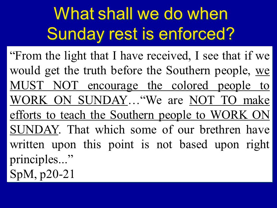 What shall we do when Sunday rest is enforced
