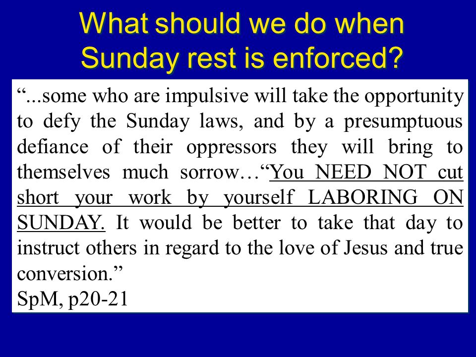 What should we do when Sunday rest is enforced