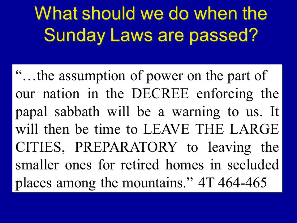 What should we do when the Sunday Laws are passed