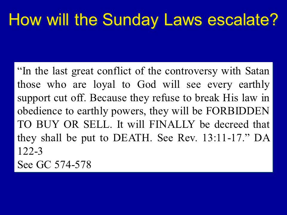 How will the Sunday Laws escalate