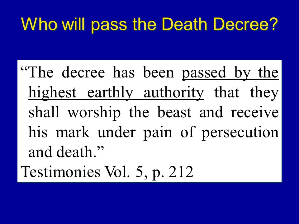 Who will pass the Death Decree