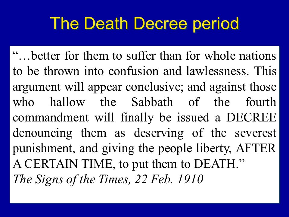 The Death Decree period