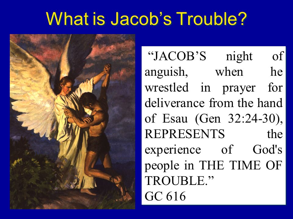 What is Jacob's Trouble