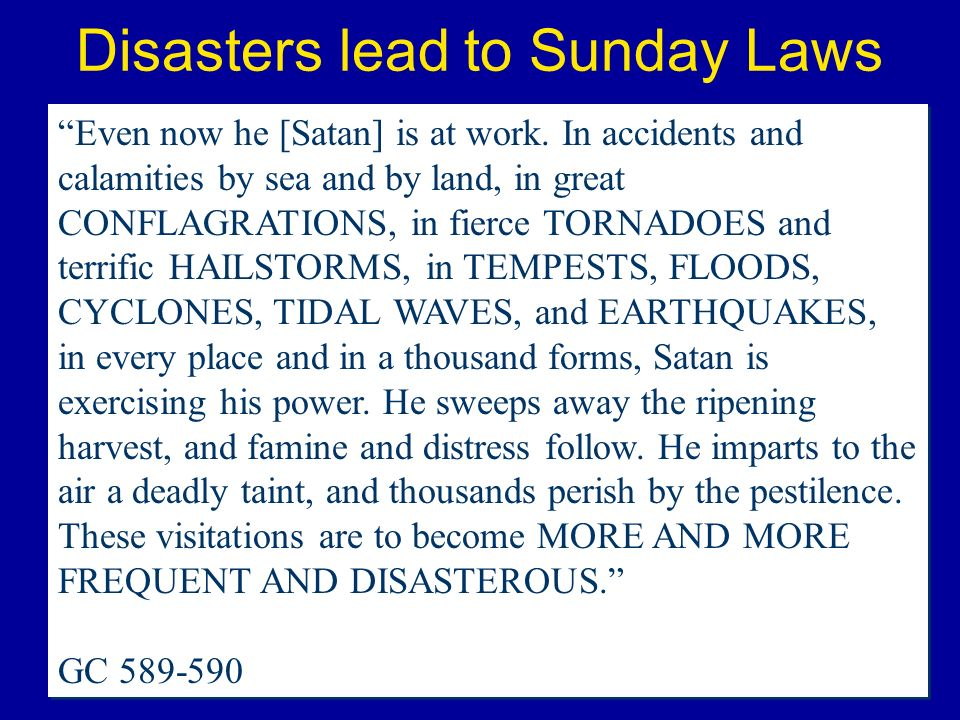 Disasters lead to Sunday Laws
