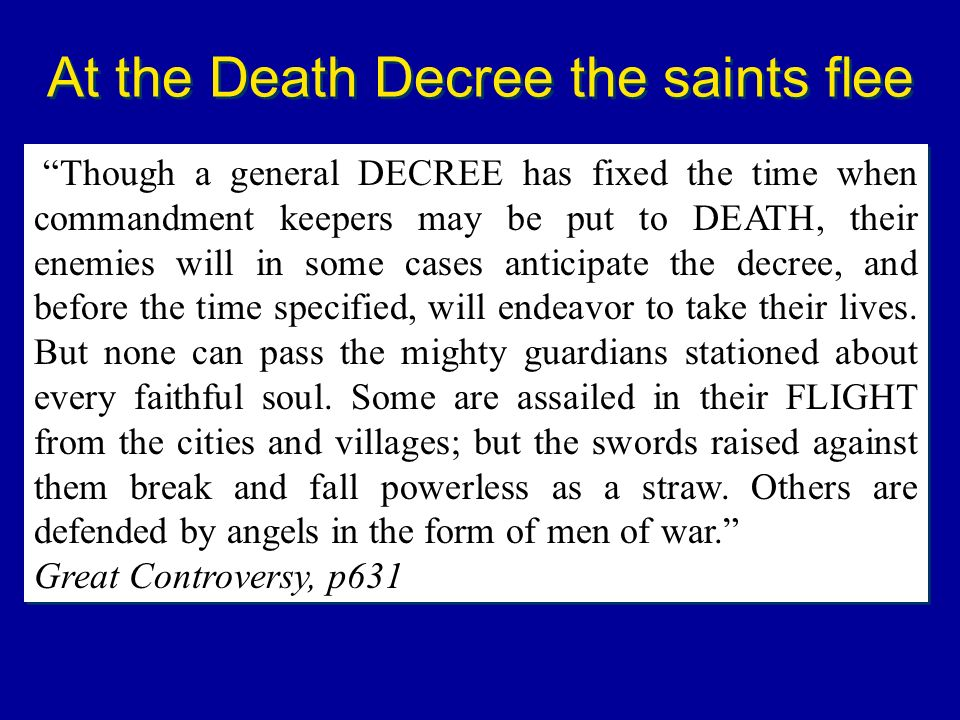 At the Death Decree the saints flee