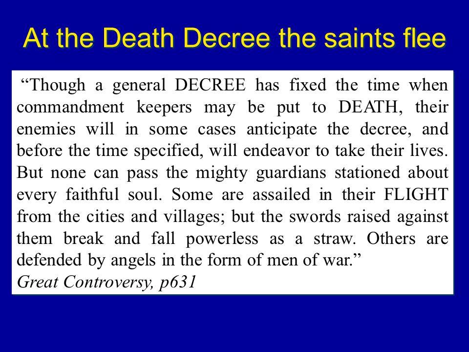At the Death Decree the saints flee