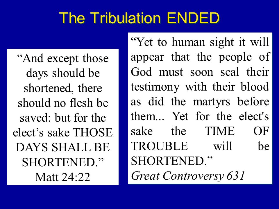 The Tribulation ENDED