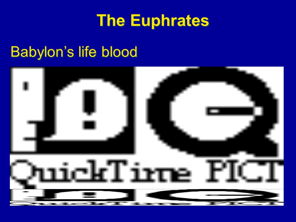 The Euphrates Babylon's life blood