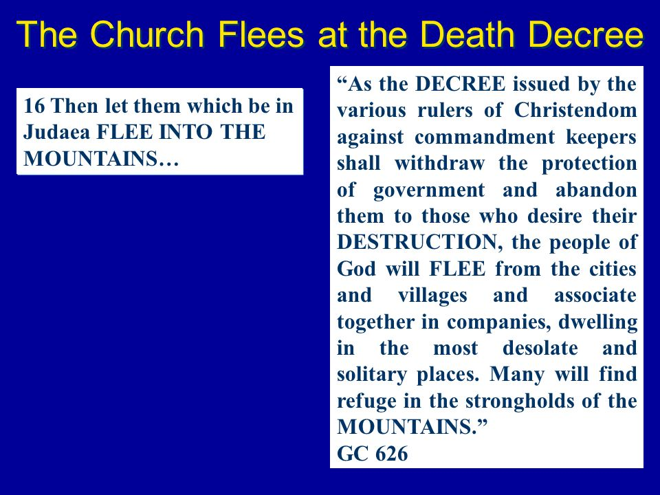 The Church Flees at the Death Decree