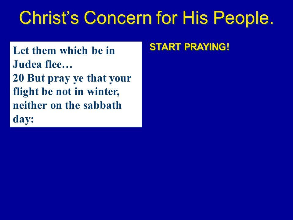 Christ's Concern for His People.