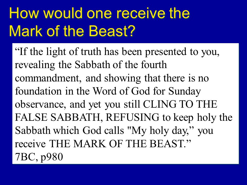 How would one receive the Mark of the Beast