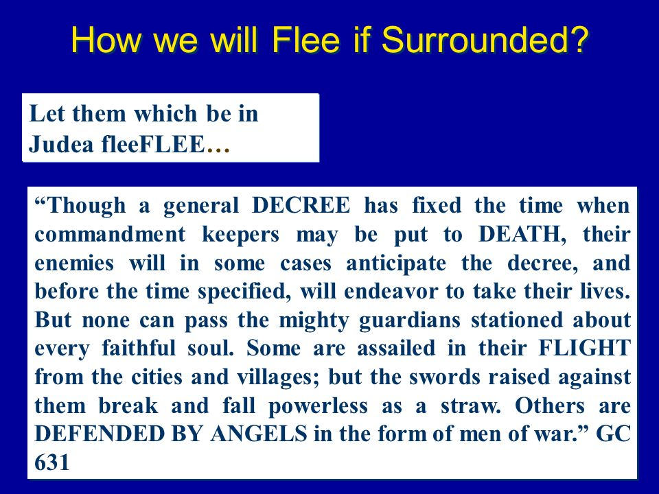 How we will Flee if Surrounded