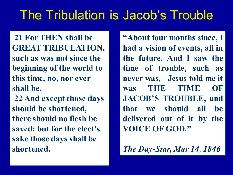 The Tribulation is Jacob's Trouble