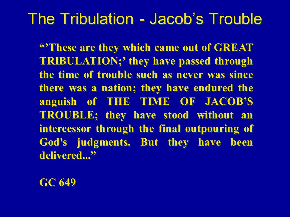 The Tribulation - Jacob's Trouble