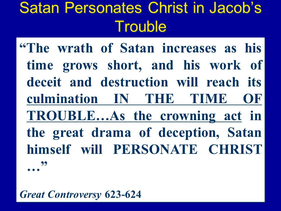 Satan Personates Christ in Jacob's Trouble