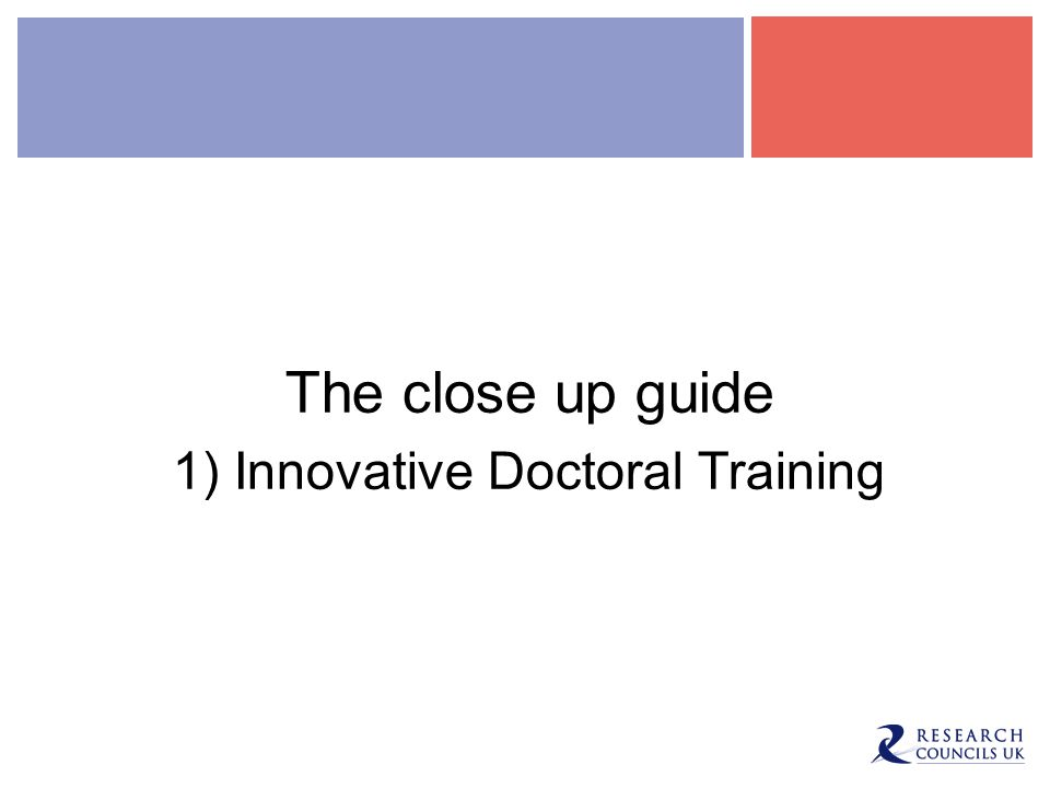 1) Innovative Doctoral Training