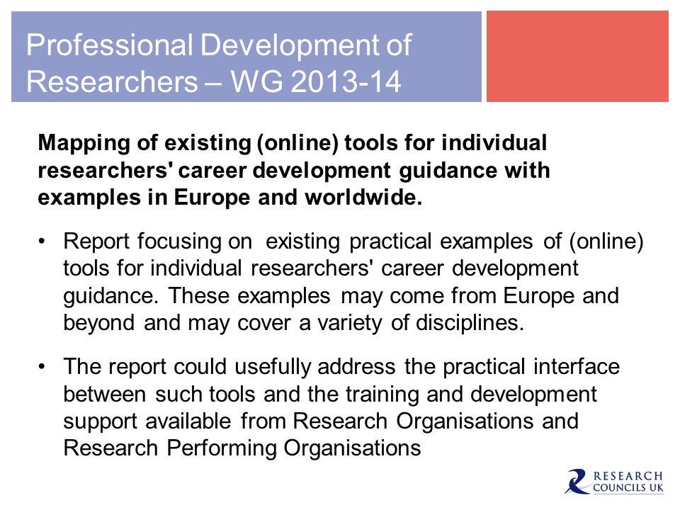Professional Development of Researchers – WG 2013-14